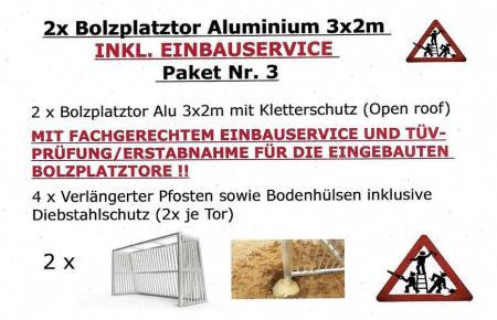 2 St.3x2m inkl. EINBAUSERVICE/VERLÄNGERTEN PFOSTEN/ERSTABNAHME-PAKET 3